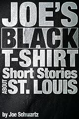 Joe's Black T-Shirt Kindle Edition