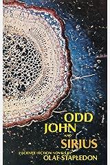 Odd John and Sirius Kindle Edition