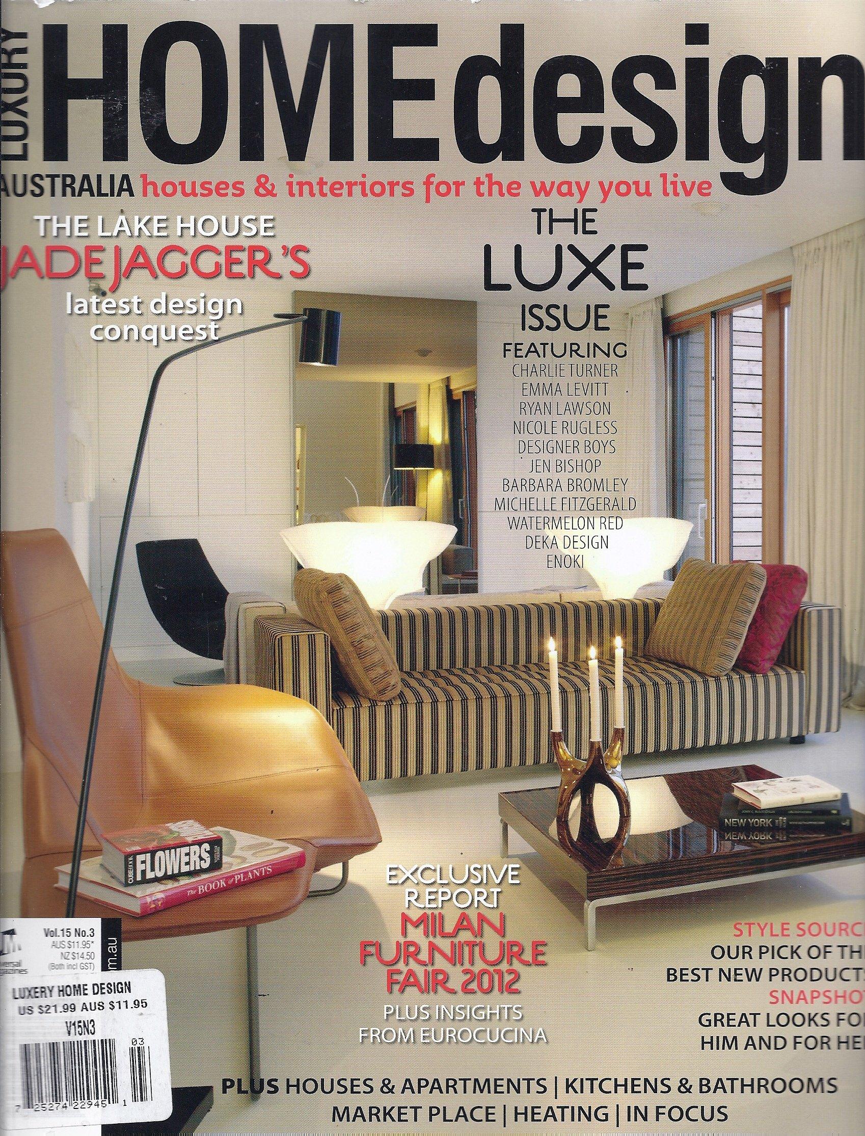 Luxury Home Design Vol 15 No 3 Australia Edition Kate St James Amazon Com Books