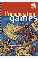 Pronunciation Games (Cambridge Copy Collection) Spiral-bound