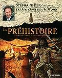 Les mystères de l'Histoire - La préhistoire