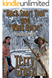 """Buck Snort"" Toni and ""Wind Horse"", Mountain Men (The Mountain Men)"