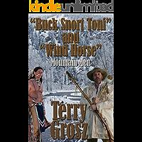 """Buck Snort"" Toni and ""Wind Horse"", Mountain Men (The Mountain Men)"