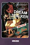 DREAM STALKER/DEATH BY LOVE