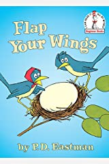 Flap Your Wings (Beginner Books(R)) Hardcover