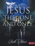 Jesus, the One & Only