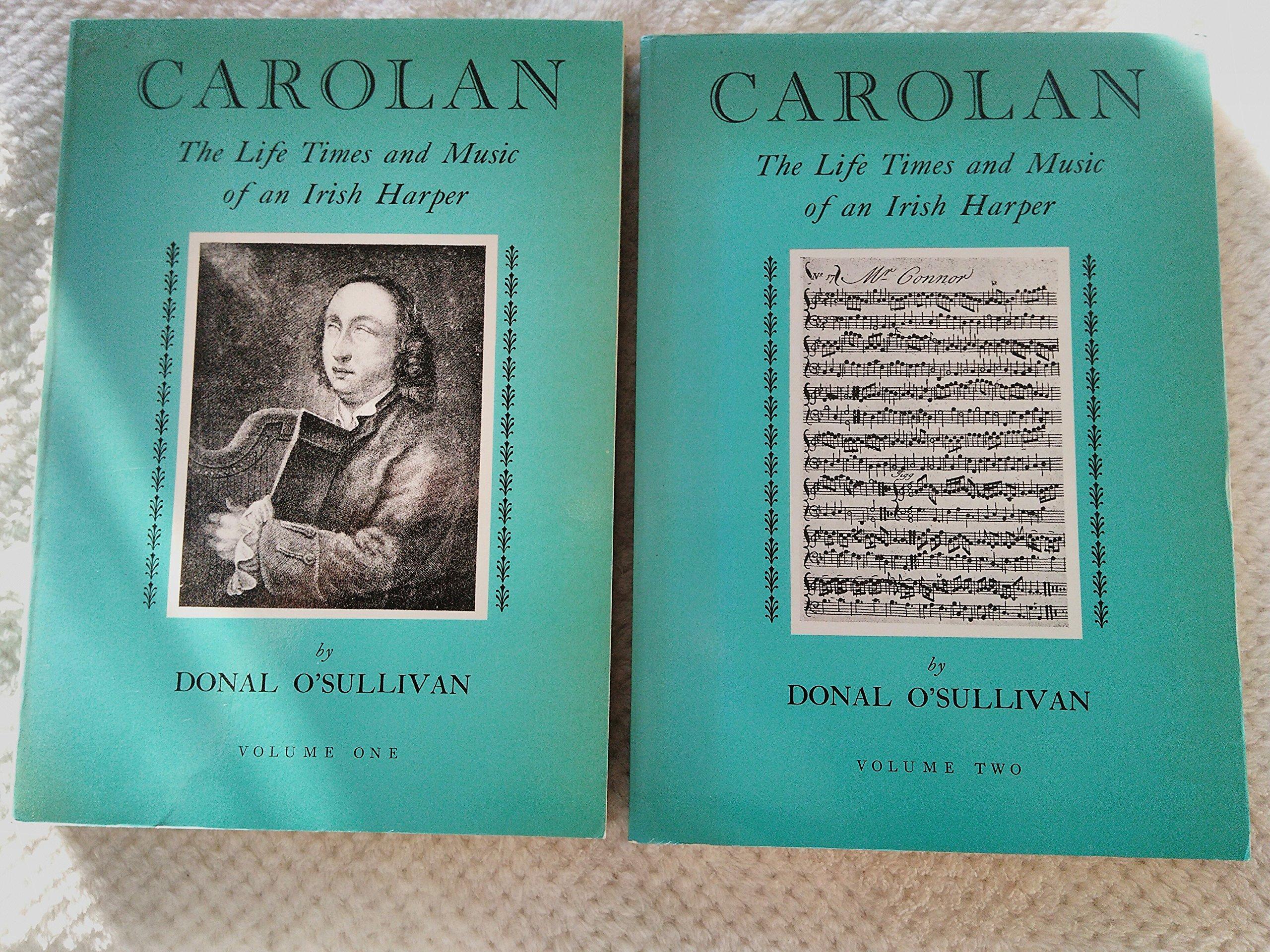 Carolan: The Life Times and Music of an Irish Harper (2 Volumes)