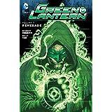 Green Lantern (2011-2016) Vol. 7: Renegade