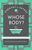 Whose Body?: Lord Peter Wimsey Book 1 (Lord Peter Wimsey Series) (English Edition)