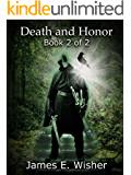 Death and Honor: Book 2 of 2