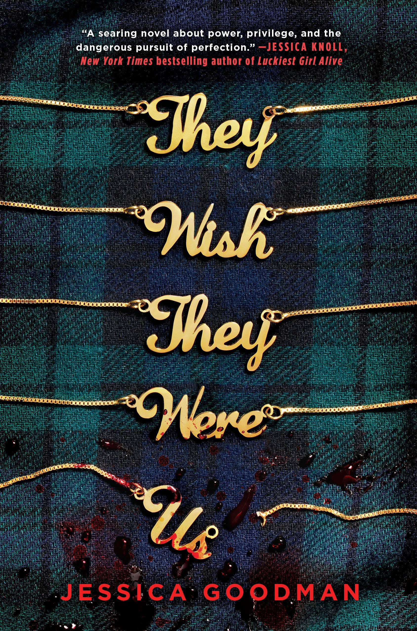 Amazon.com: They Wish They Were Us (9780593114292): Goodman, Jessica: Books