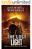 The Lost Light: Book 2 in the Thrilling Post-Apocalyptic Survival Series: (Darkness Rising - Book 2)