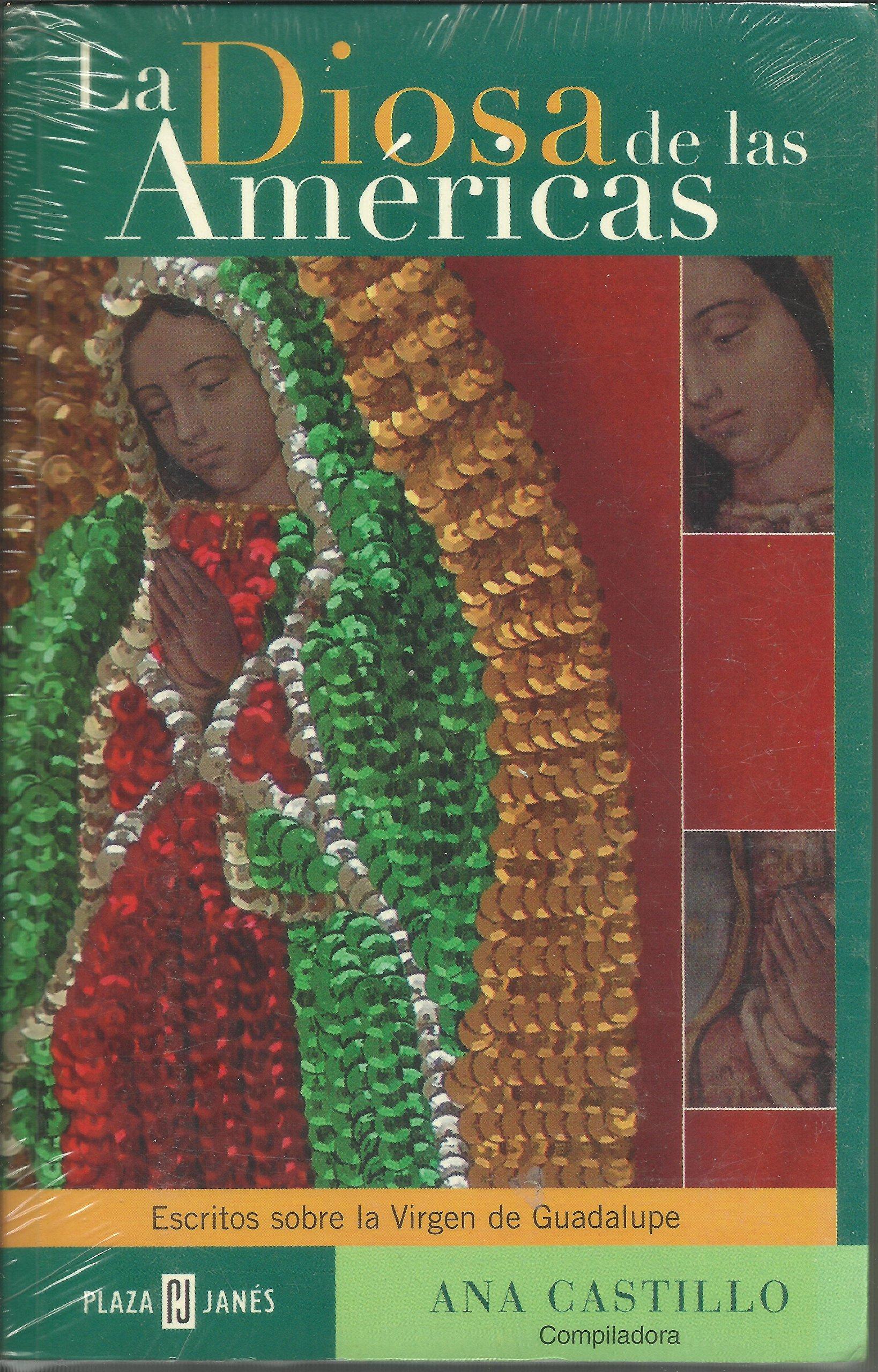 La diosa de las Américas. Escri: ANA CASTILLO: 9789681104788 ...