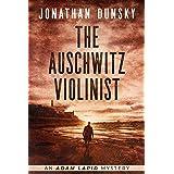 The Auschwitz Violinist (Adam Lapid Mysteries Book 3)