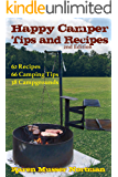 Happy Camper Tips and Recipes: from the Frannie Shoemaker Campground Mysteries