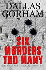 Six Murders Too Many (Carlos McCrary, Private Investigator, Mystery Thriller Book 1) Kindle Edition