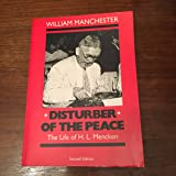 Disturber of the Peace: The Life of H.L. Mencken (Commonwealth Classics in Biography)