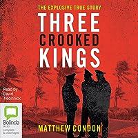 Three Crooked Kings: Three Crooked Kings, Book 1
