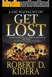 Get Lost (A Gabe McKenna Mystery Book 2)