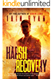 Harsh Recovery (Tunnel Island Book 2)