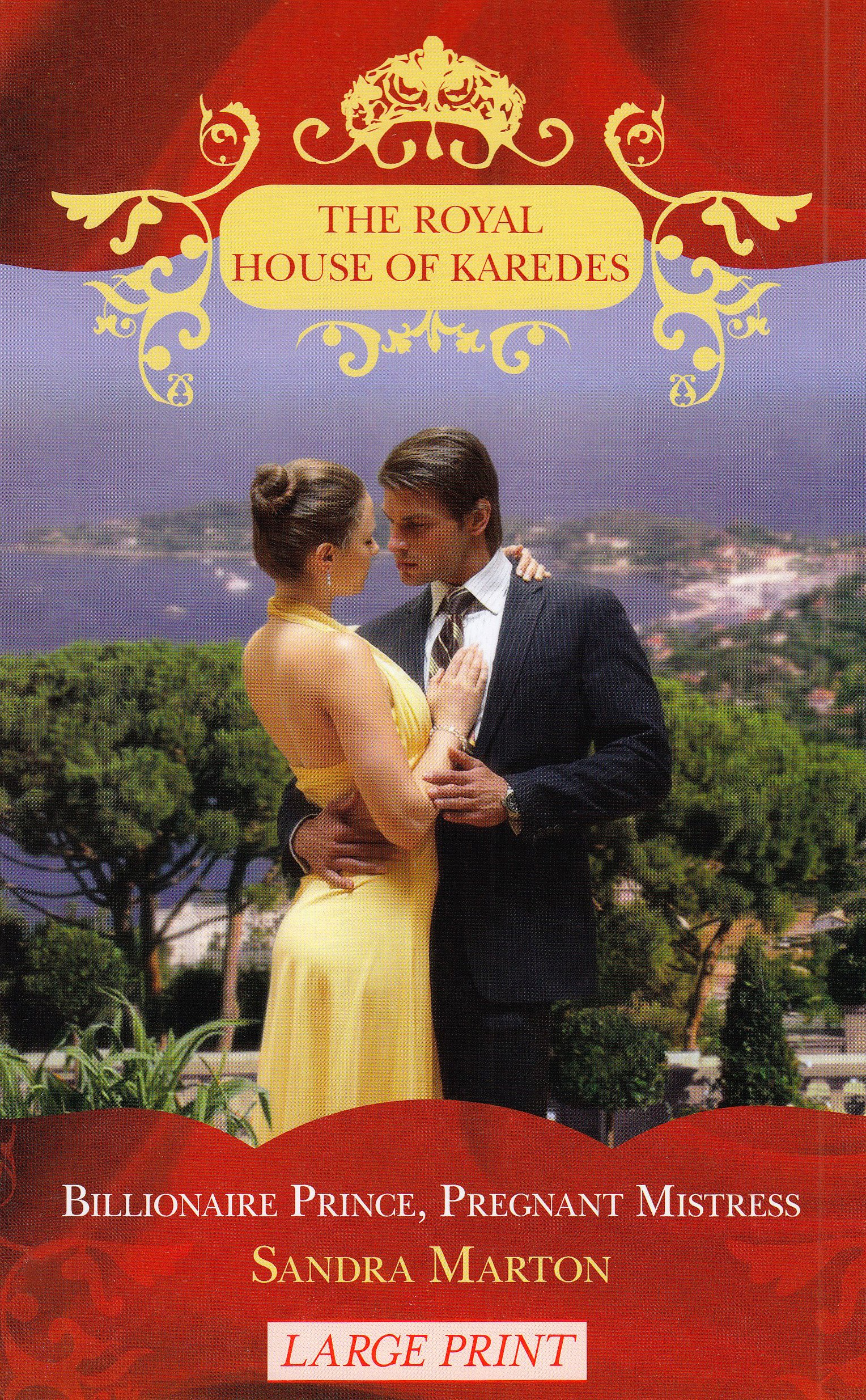 Read Online Billionaire Prince, Pregnant Mistress (Royal House of Karedes) pdf