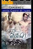 Blue Mountain: Cuore di lupo