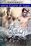 Blue Mountain: Cuore di lupo