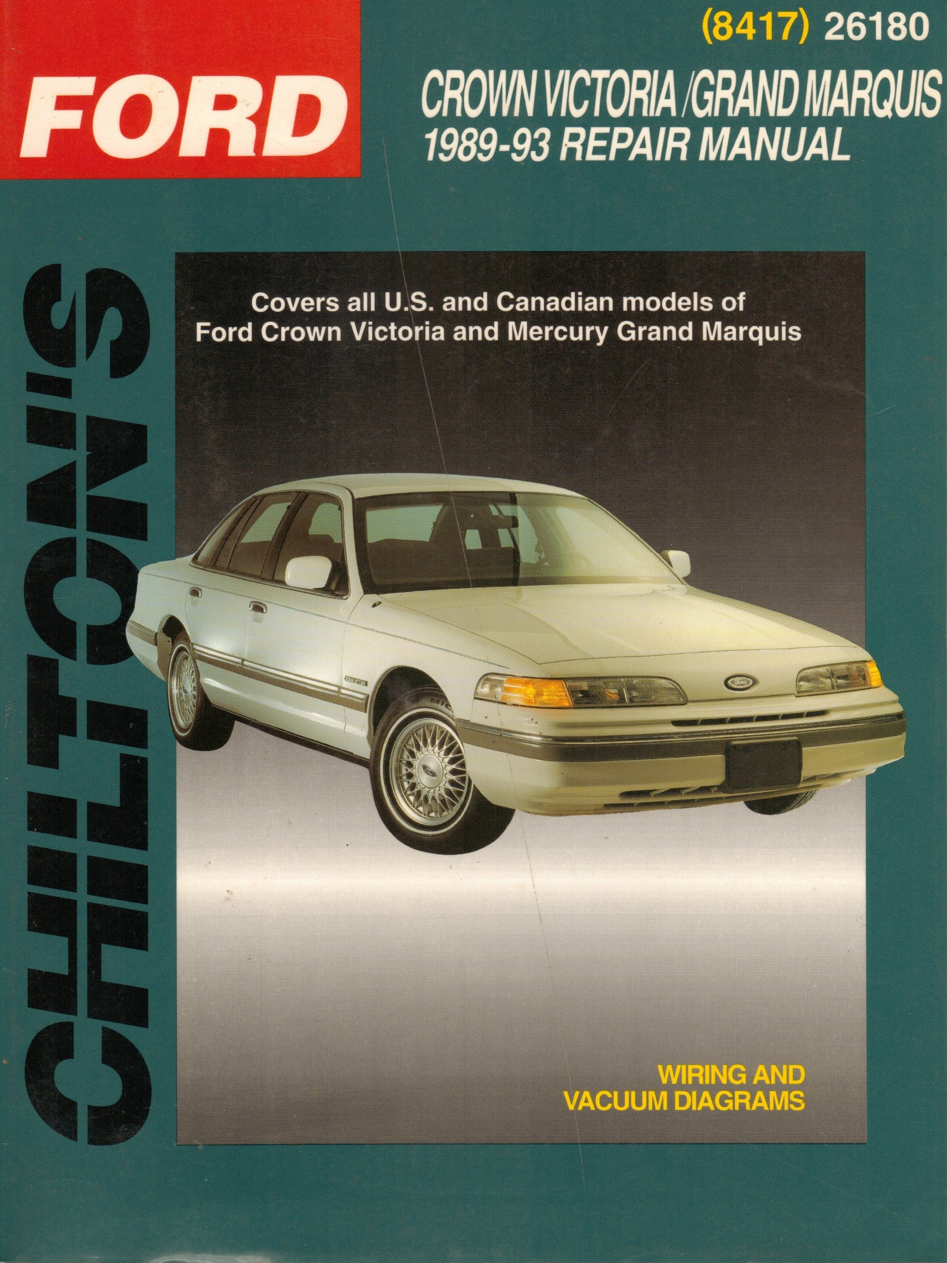 Ford Crown Victoria And Grand Marquis 1989 98 Total Car Care Mercury Engine Diagram Chilton Automotive Books The Nichols 9780801984174