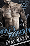 Wolf's Property: A Wolf Pack Motorcycle Club Book (A Breed MC Book 2)