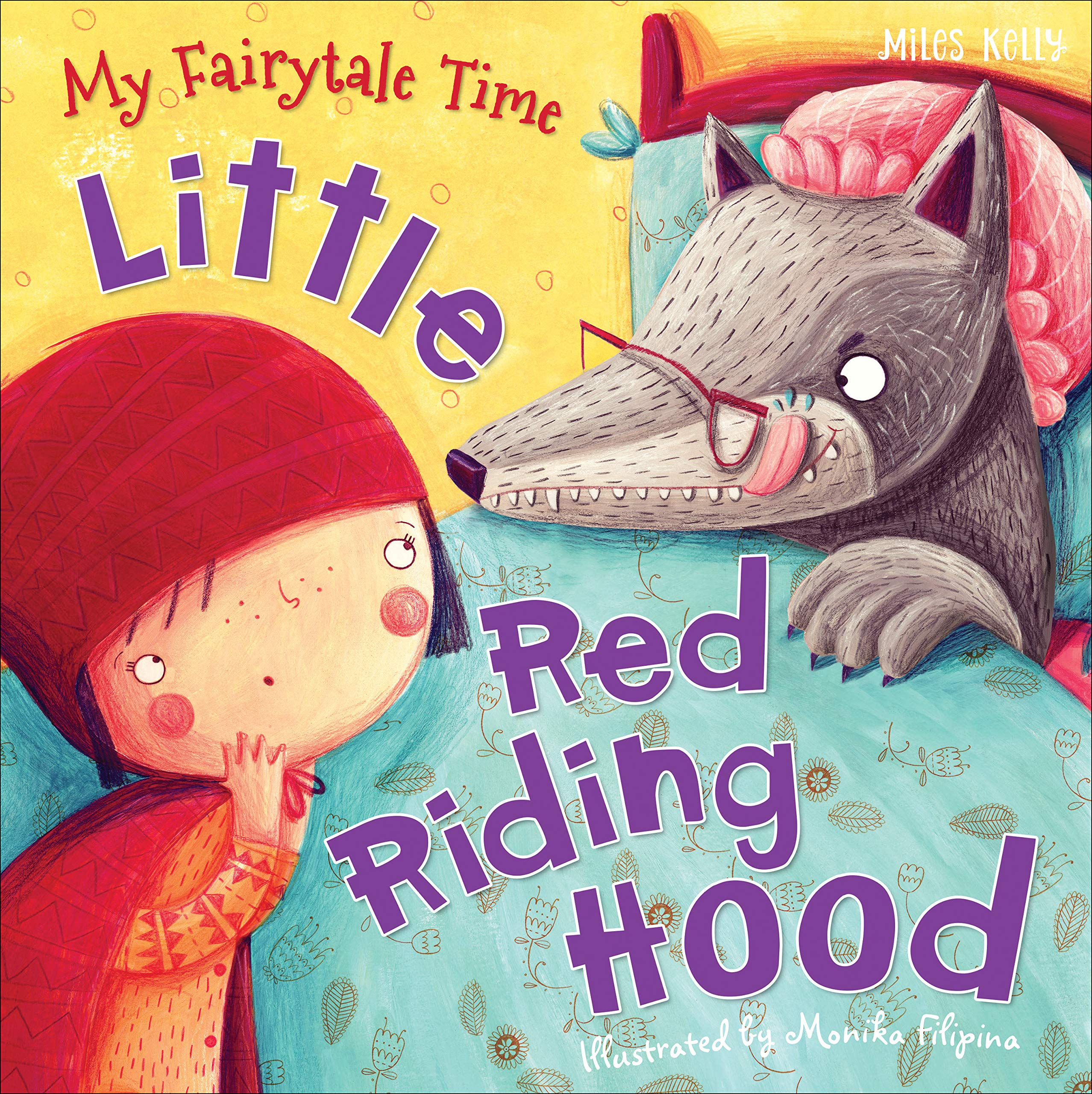 My Fairytale Time Little Red Riding Hood (Fairytales): Amazon.co.uk: Miles Kelly: 9781782096542: Books