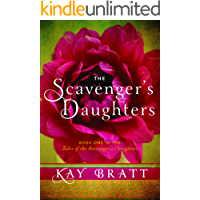 The Scavenger's Daughters (Tales of the Scavenger's Daughters Book 1) (English Edition)