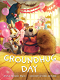Groundhug Day (Hyperion Picture Book (eBook))