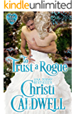 To Trust a Rogue (The Heart of a Duke Book 8)