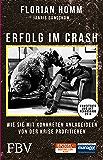 Erfolg im Crash: Wie Sie mit konkreten Anlageideen von der Krise profitieren (German Edition)
