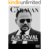 Undercover - Ajit Doval in Theory and Practice by Praveen Donthi