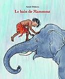 Le Bain de Mammout