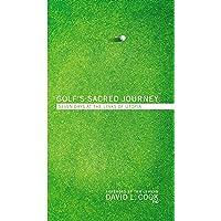 Golf's Sacred Journey: Seven Days in Utopia