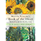 Meister Eckhart's Book of the Heart: Meditations for the Restless Soul (English Edition)