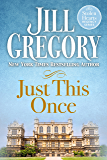 Just This Once (Stolen Hearts Regency Series)