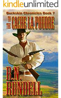 To keep a promise buckskin chronicles book 1 kindle edition by to the cache la poudre buckskin chronicles book 7 fandeluxe Choice Image