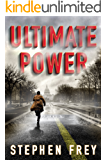 Ultimate Power: A Thriller