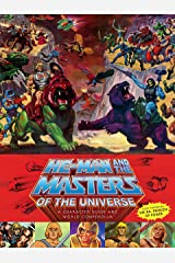 He-Man and the Masters of the Universe: A Character Guide and World Compendium Hardcover