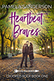 Heartbeat Braves (Crooked Rock Book 1)