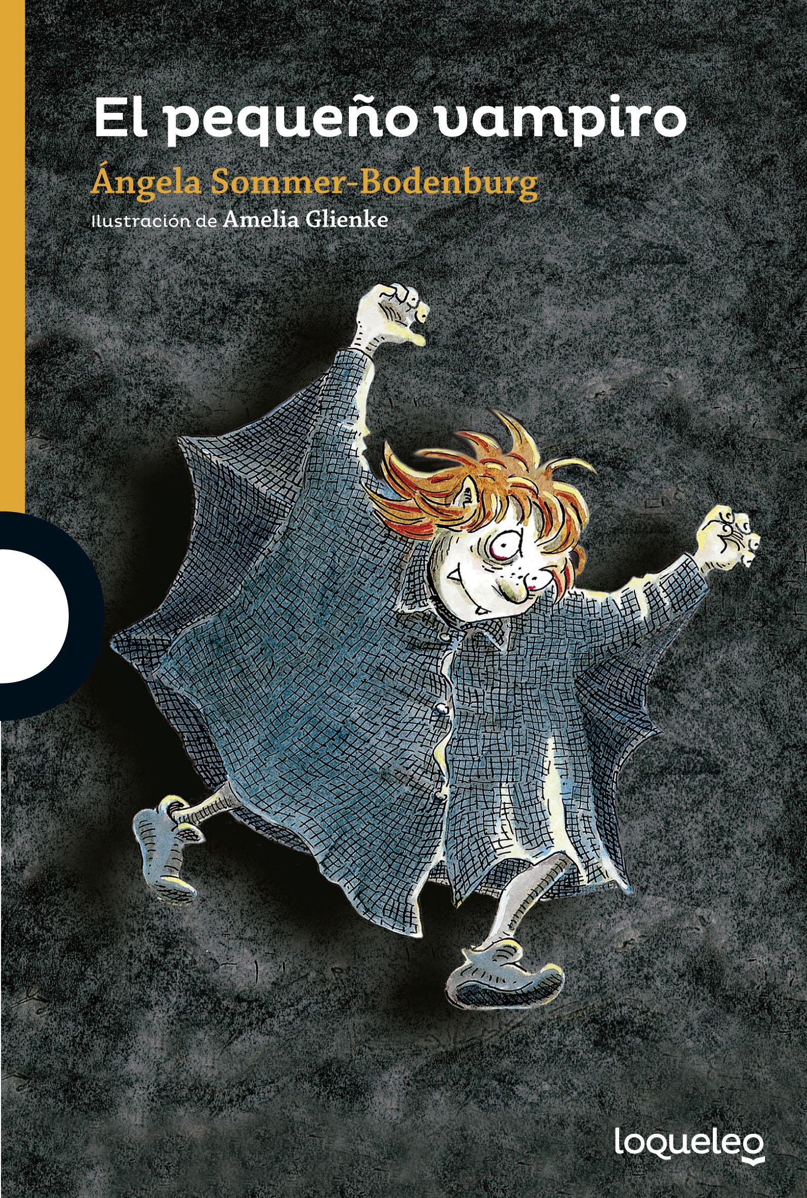 El pequeño vampiro Libro de texto – 14 ene 2016 Angela Sommer-Bodenburg Santillana Educación S.L. 8491221220