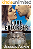 Lone Enforcer: An Alpha Shifter Suspense Romance Novella (Wolf Enforcers Book 2)
