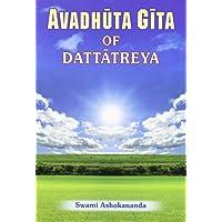 Avadhuta Gita: Song of the Free