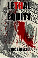 Lethal Equity Kindle Edition