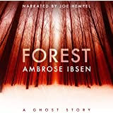 Forest: The Afterlife Investigations, Book 2