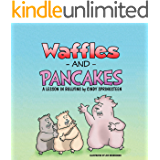 Waffles and Pancakes: A Lesson In Bullying