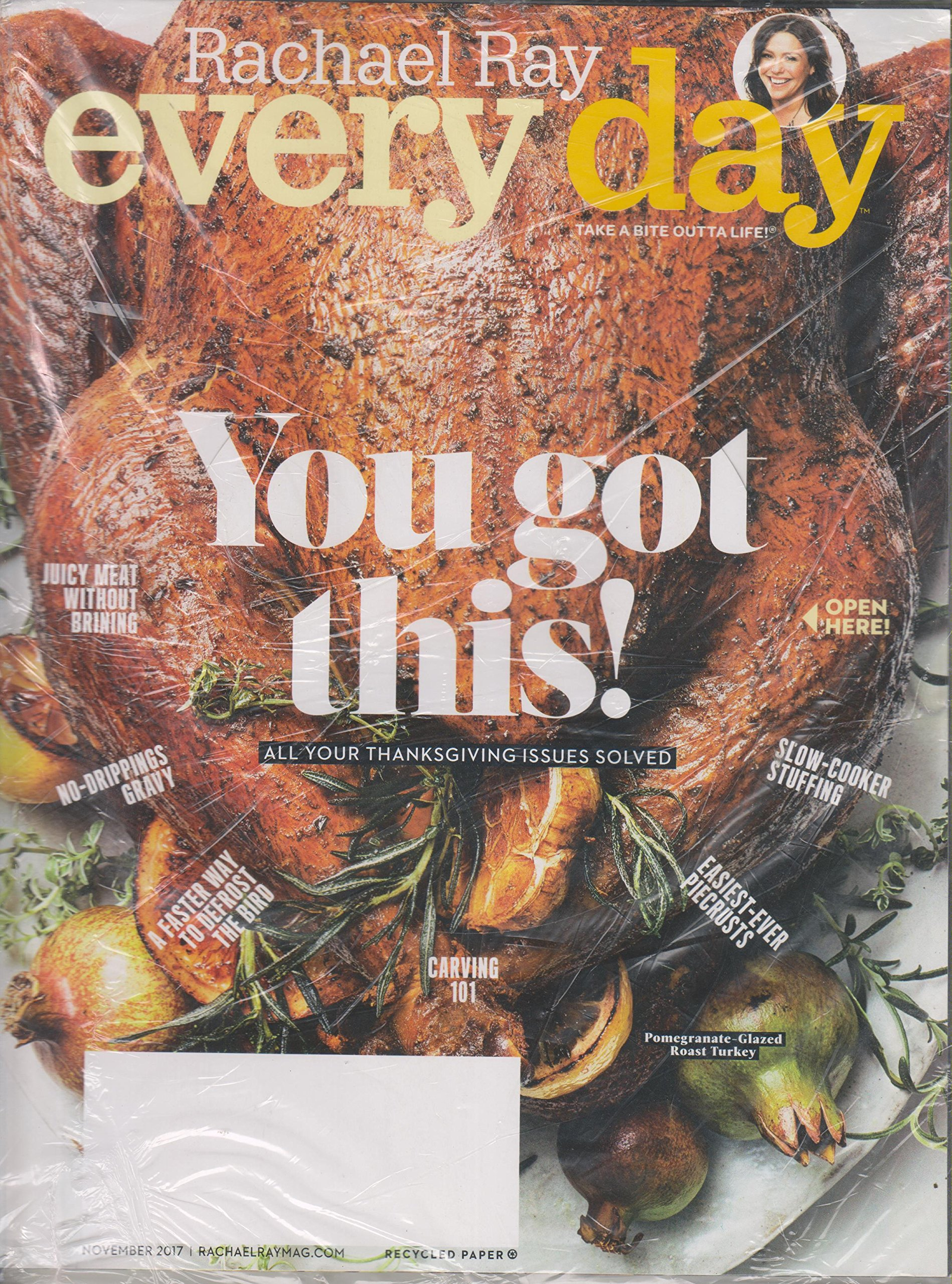 Download Rachael Ray Every Day November 2017 You Got This! All Your Thanksgiving Issues Solved. pdf epub